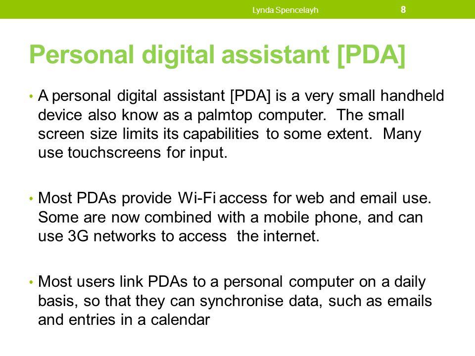 Personal digital assistant [PDA]